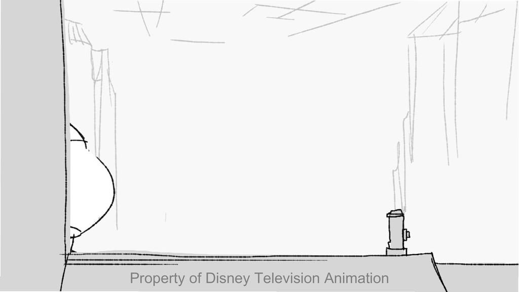 \ \ \ r- I , ...' Property of Disney Television...