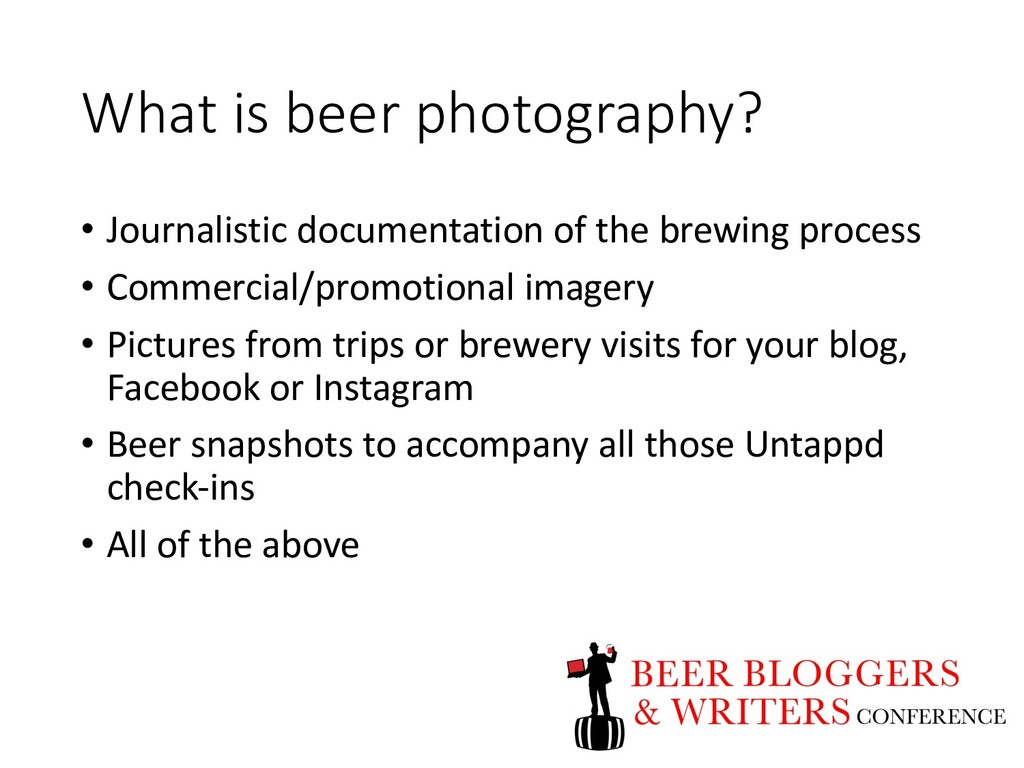 What is beer photography? • Journalistic docume...