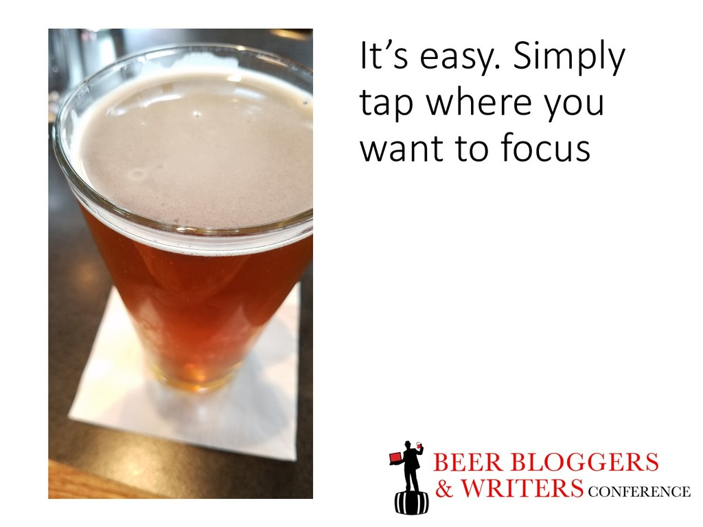 It's easy. Simply tap where you want to focus