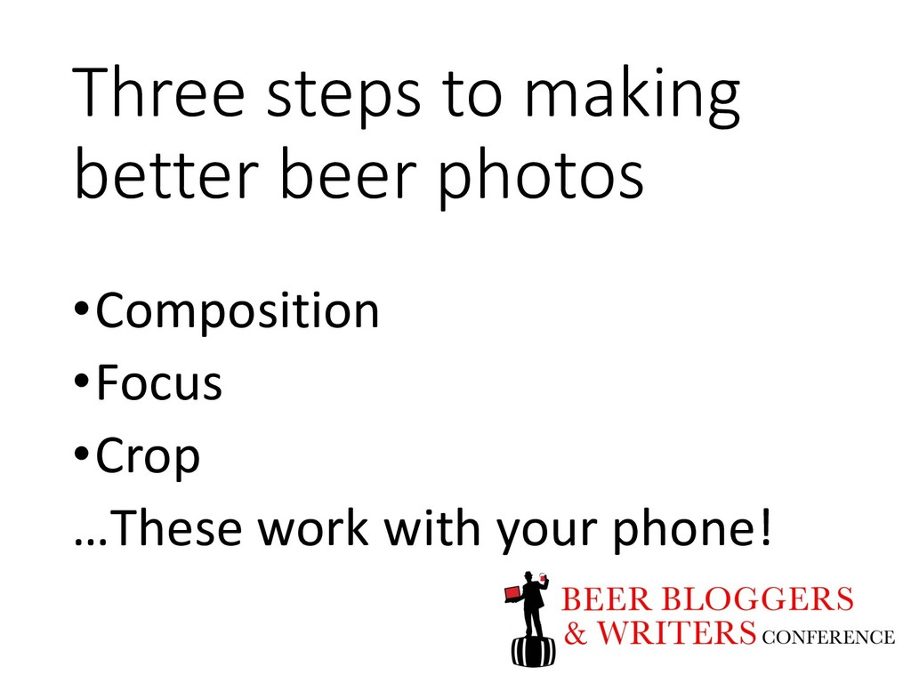 Three steps to making better beer photos •Compo...