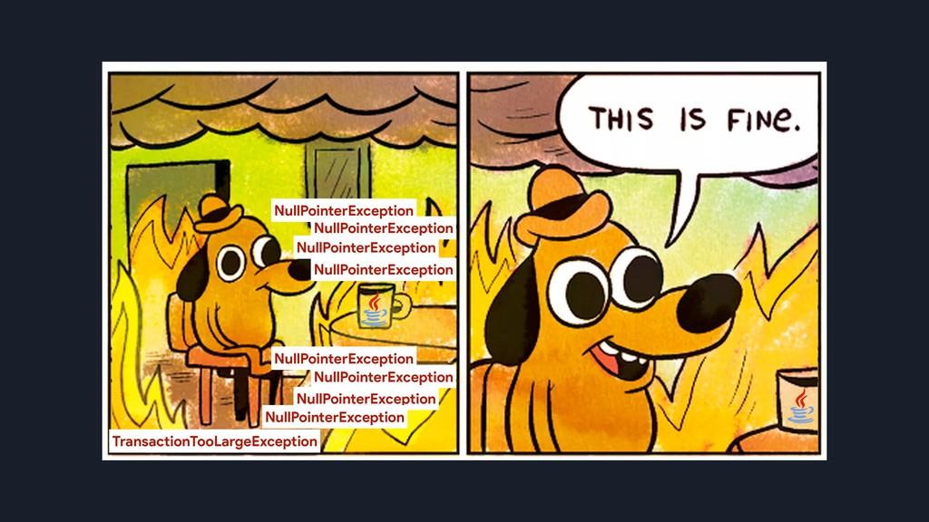 NullPointerException NullPointerException NullP...