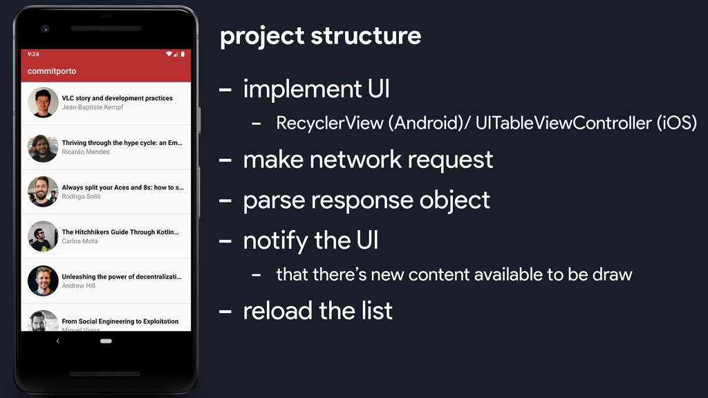 - implement UI - RecyclerView (Android)/ UITabl...