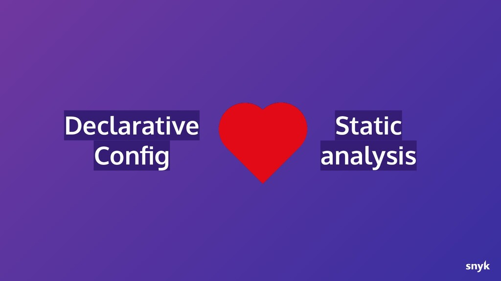 Declarative Config Static analysis