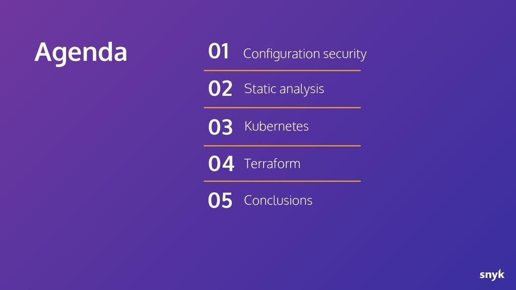 Agenda Configuration security 01 Static analysis...