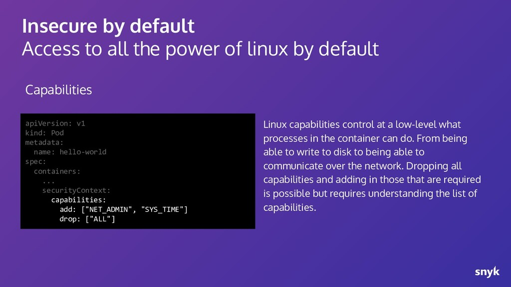 Insecure by default Access to all the power of ...