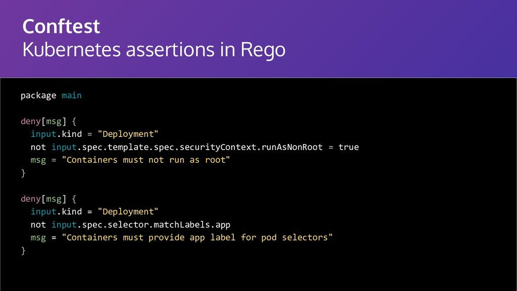 Conftest Kubernetes assertions in Rego package ...