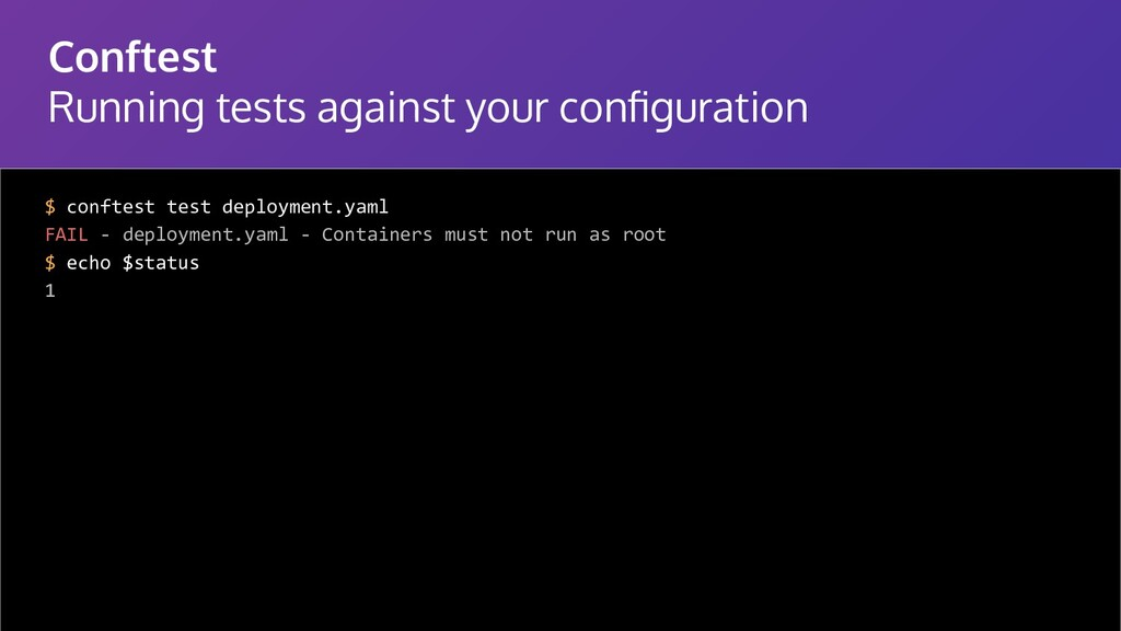 Conftest Running tests against your configuratio...