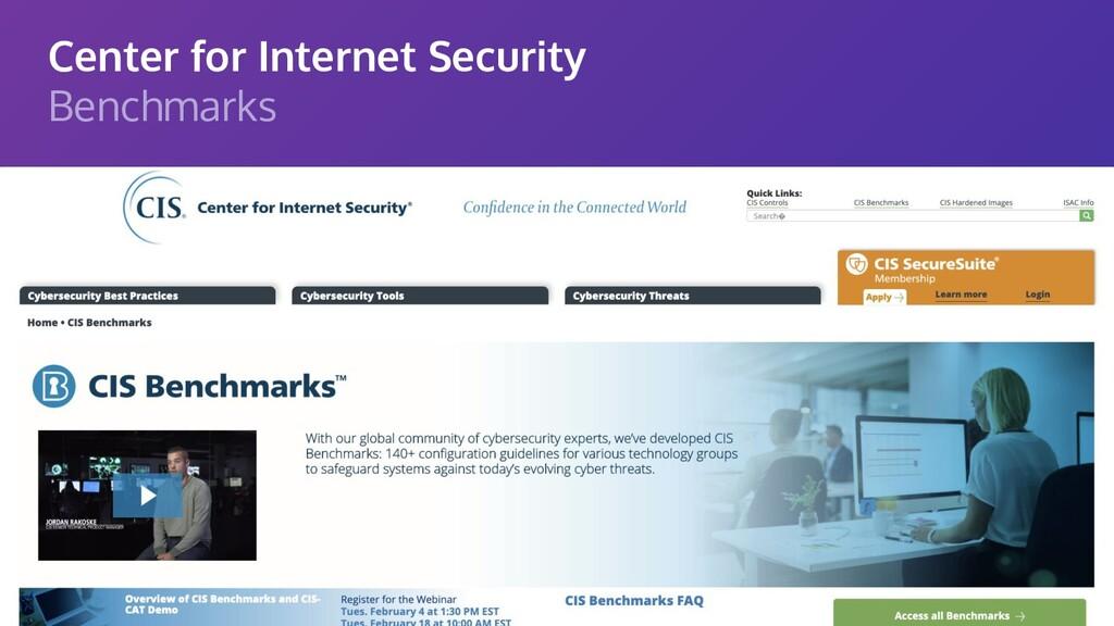 Center for Internet Security Benchmarks