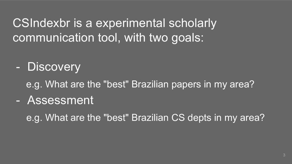 CSIndexbr is a experimental scholarly communica...