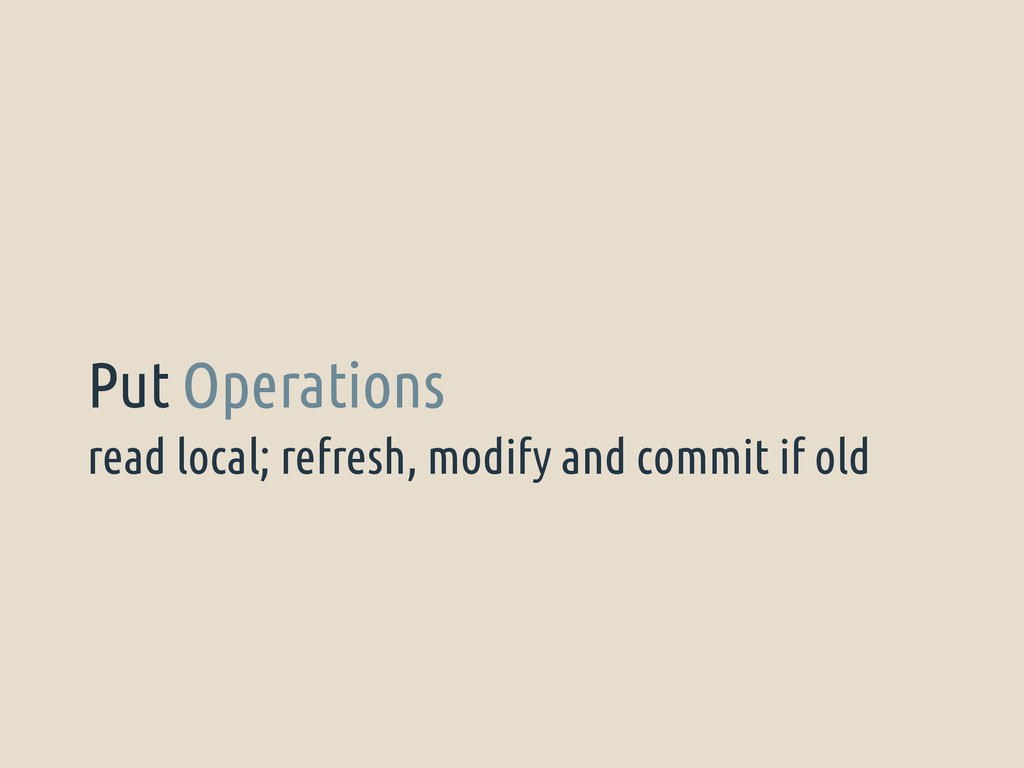 read local; refresh, modify and commit if old P...