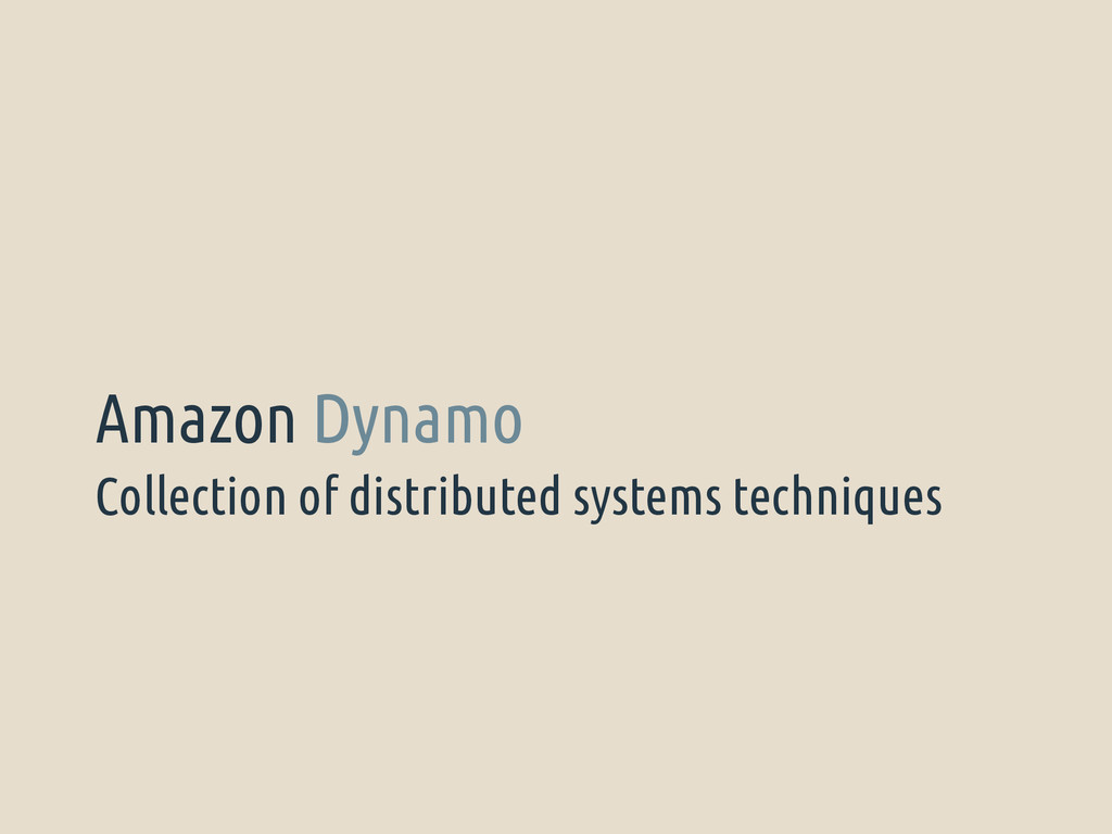 Collection of distributed systems techniques Am...