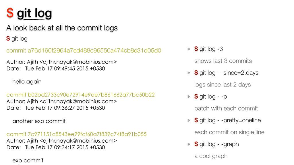 $ git log $ git log commit a76d160f2964a7ed488...