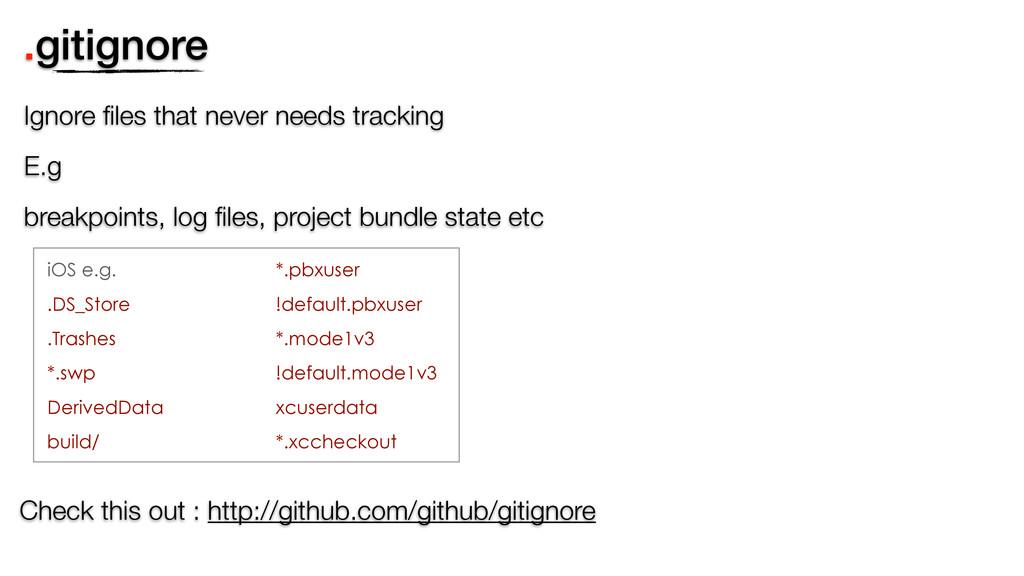 .gitignore Ignore files that never needs trackin...