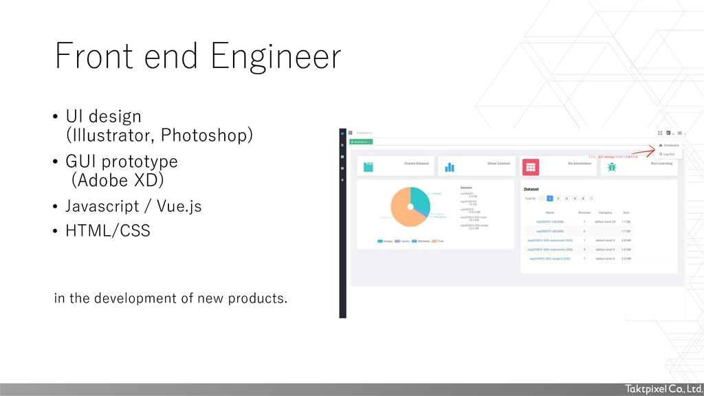 Front end Engineer • UI design (Illustrator, Ph...
