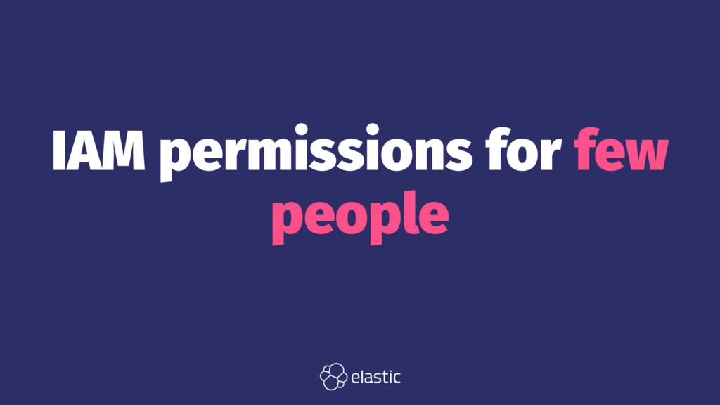 IAM permissions for few people
