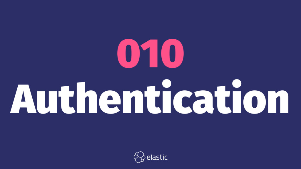 010 Authentication