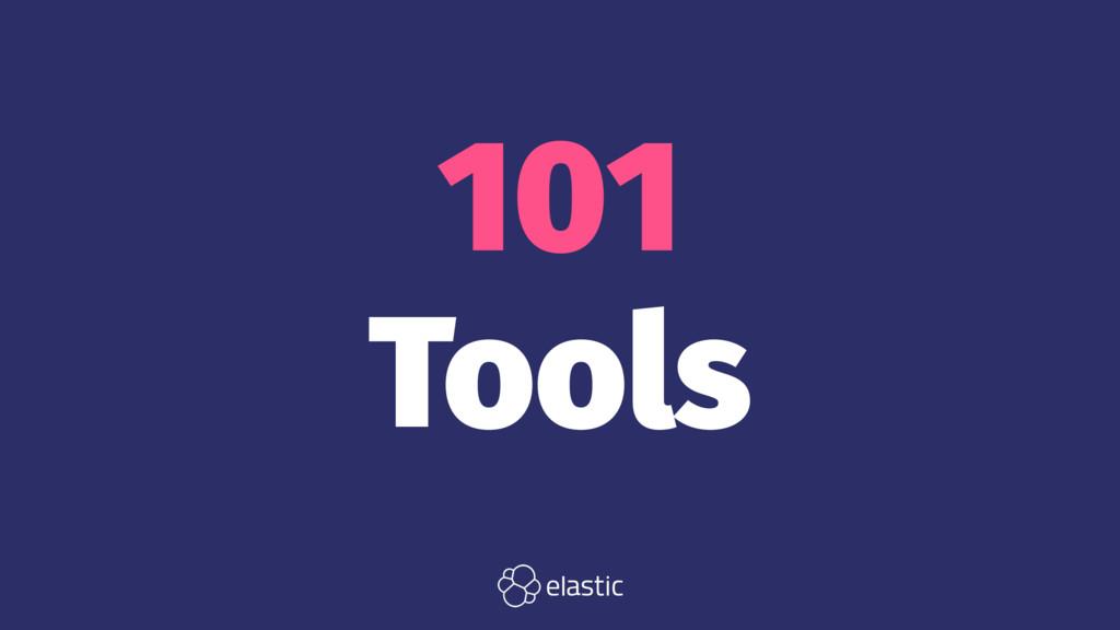 101 Tools