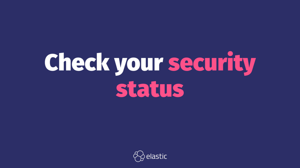 Check your security status