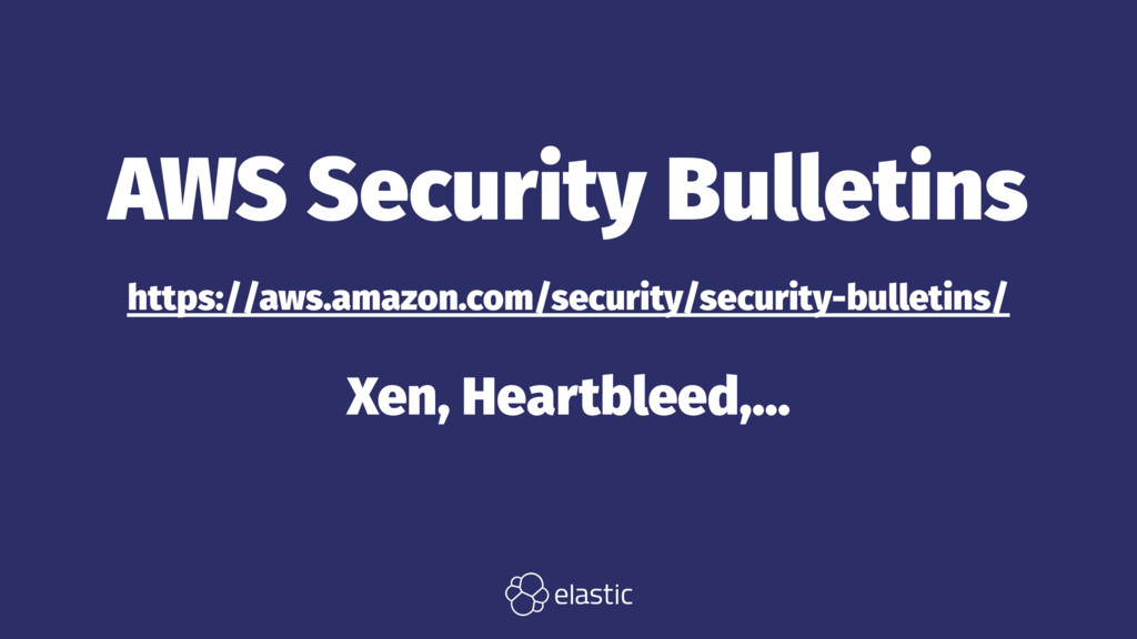 AWS Security Bulletins https://aws.amazon.com/s...