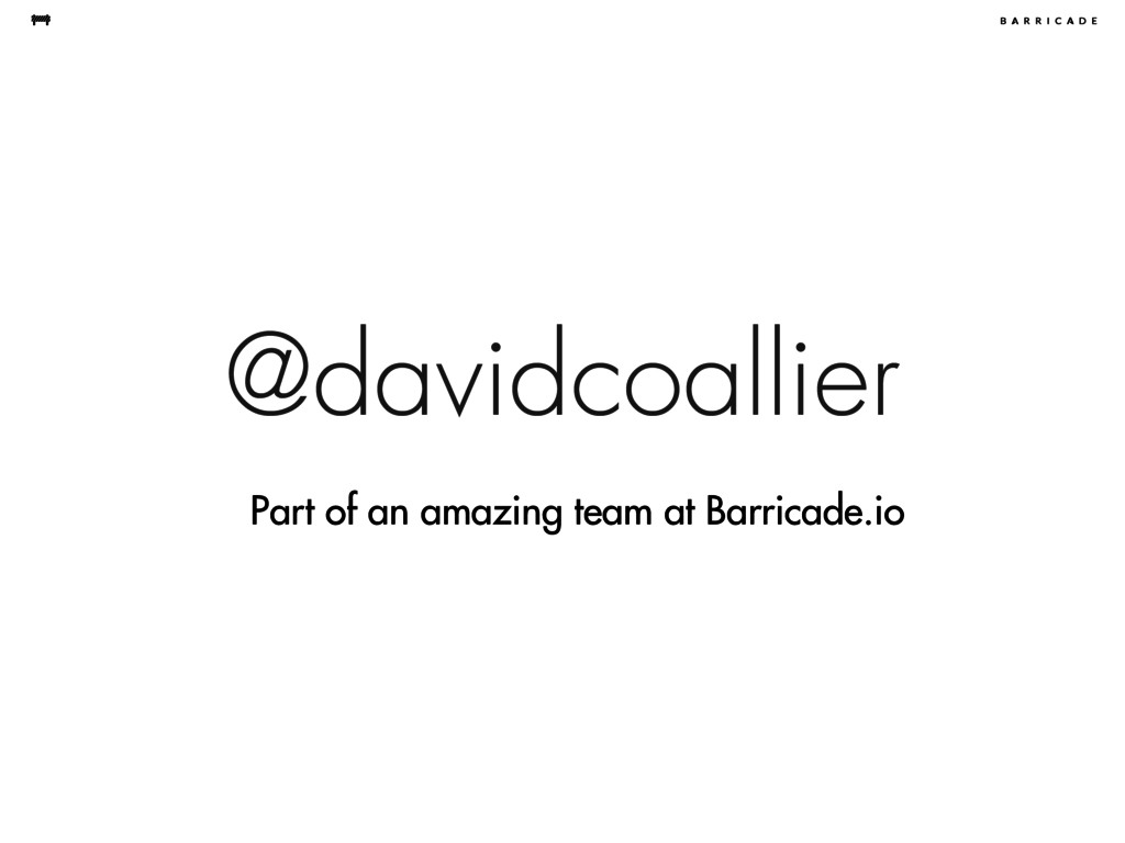 @davidcoallier Part of an amazing team at Barri...