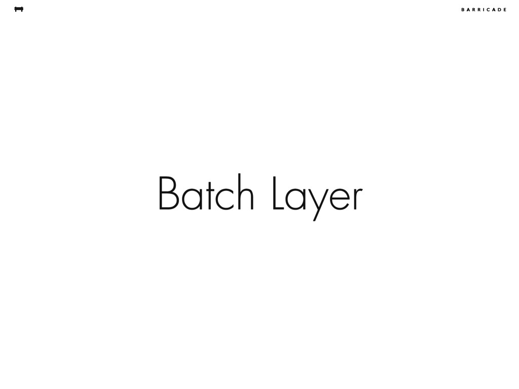 Batch Layer