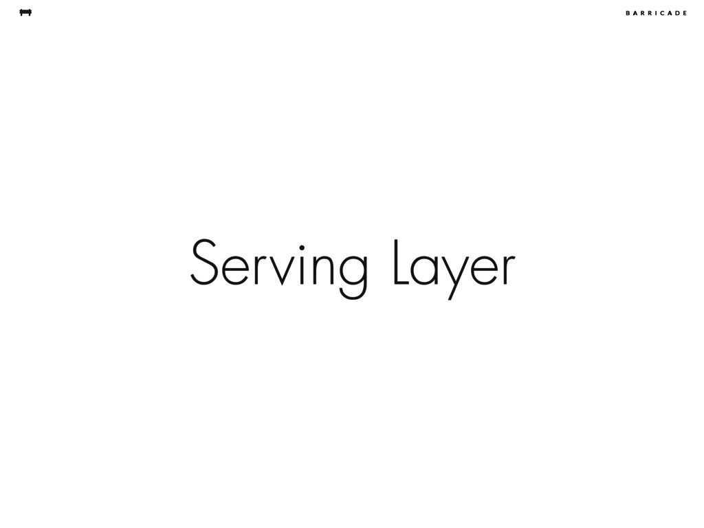 Serving Layer