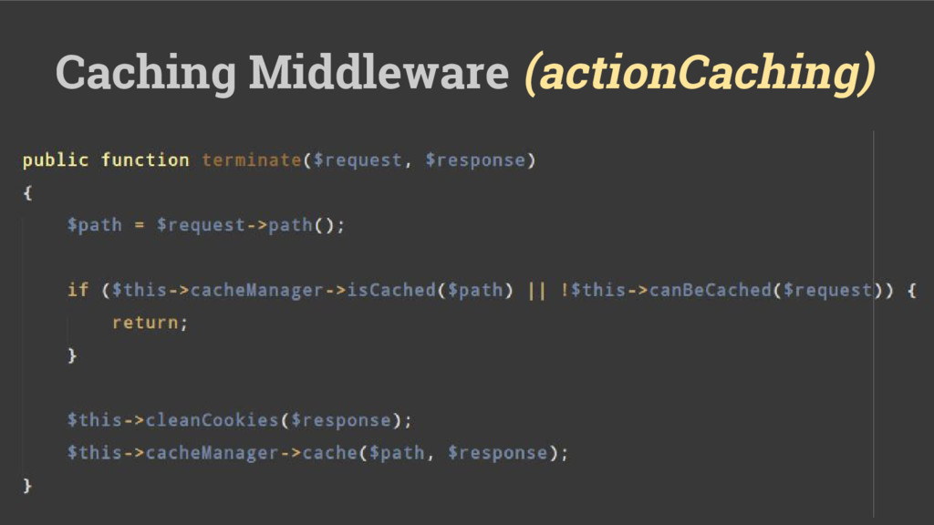 Caching Middleware (actionCaching)