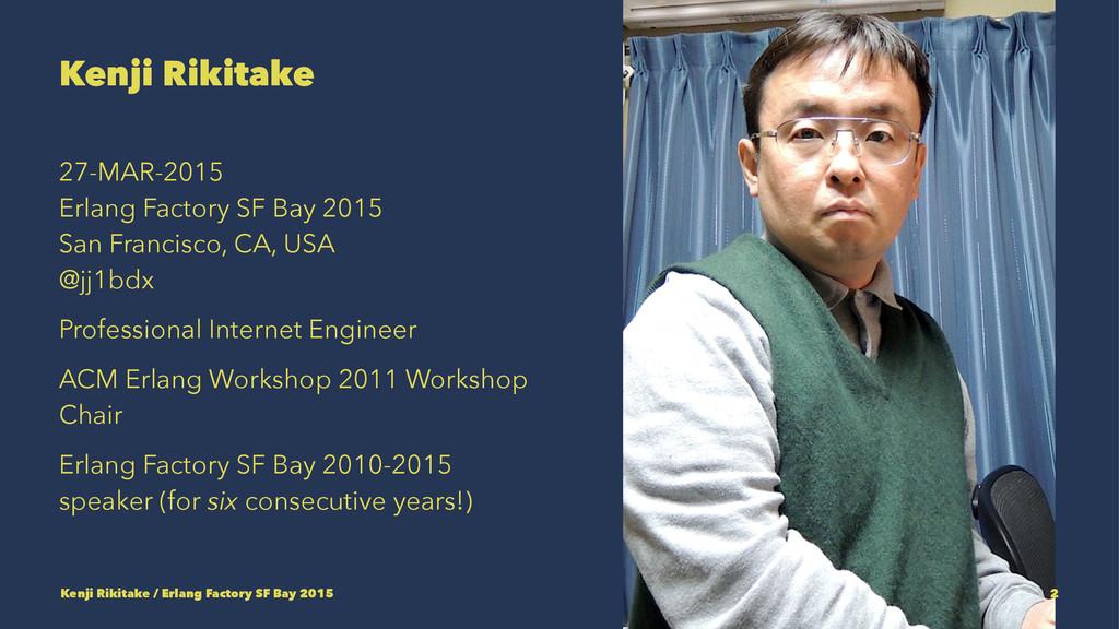 Kenji Rikitake 27-MAR-2015 Erlang Factory SF Ba...
