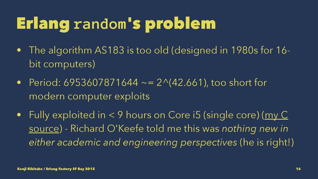 Erlang random's problem • The algorithm AS183 i...
