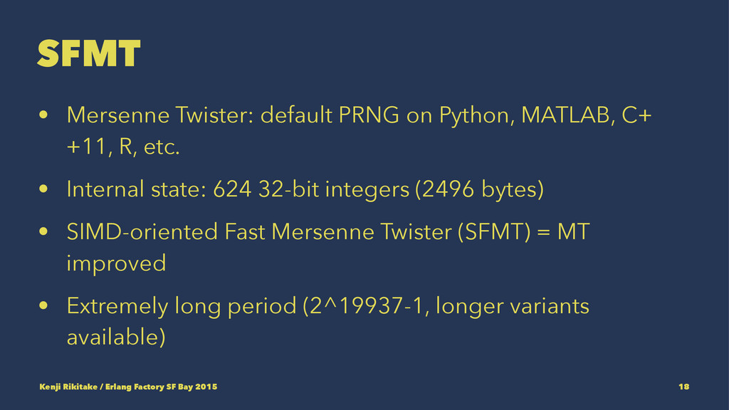 SFMT • Mersenne Twister: default PRNG on Python...