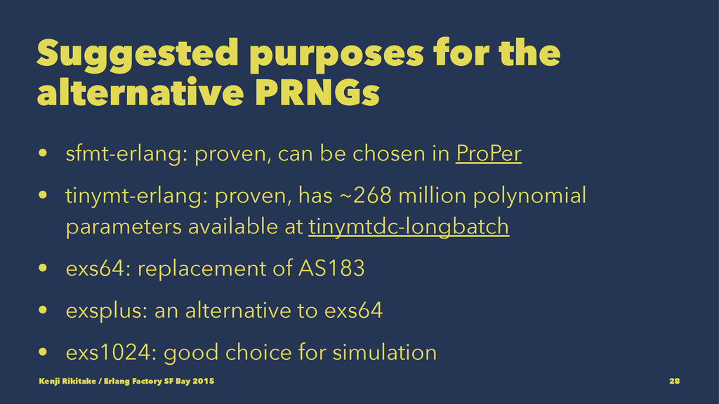 Suggested purposes for the alternative PRNGs • ...