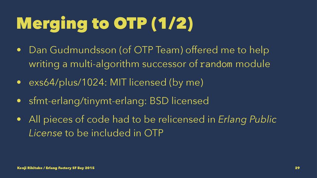 Merging to OTP (1/2) • Dan Gudmundsson (of OTP ...
