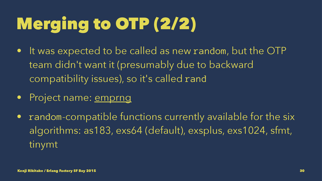 Merging to OTP (2/2) • It was expected to be ca...