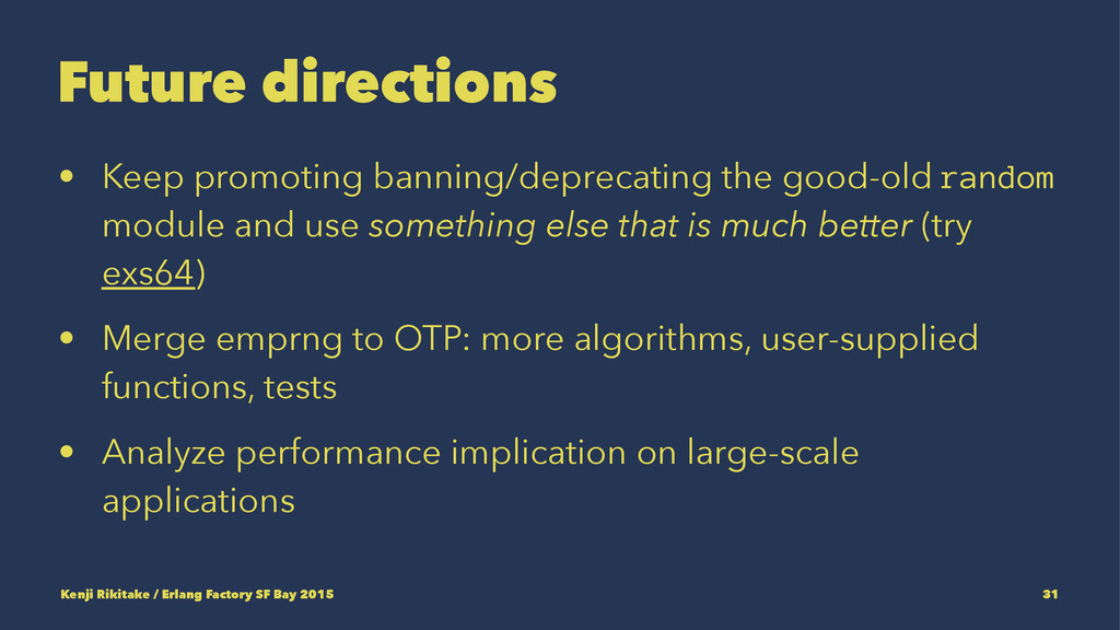 Future directions • Keep promoting banning/depr...