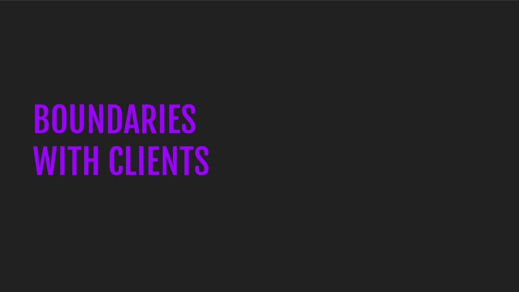 BOUNDARIES WITH CLIENTS