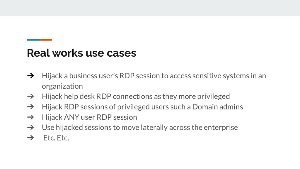 Real works use cases ➔ Hijack a business user's...