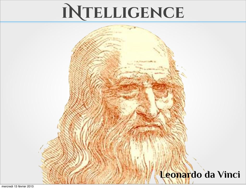 iNtelligence Leonardo da Vinci mercredi 13 févr...