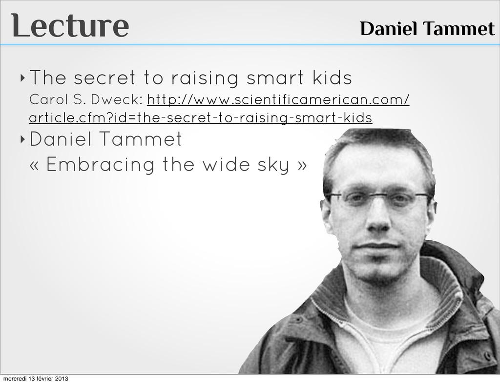 Lecture ‣ The secret to raising smart kids Caro...