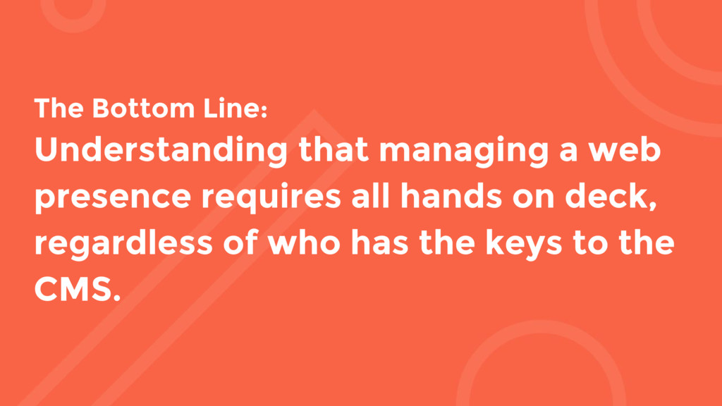 The Bottom Line: Understanding that managing a ...