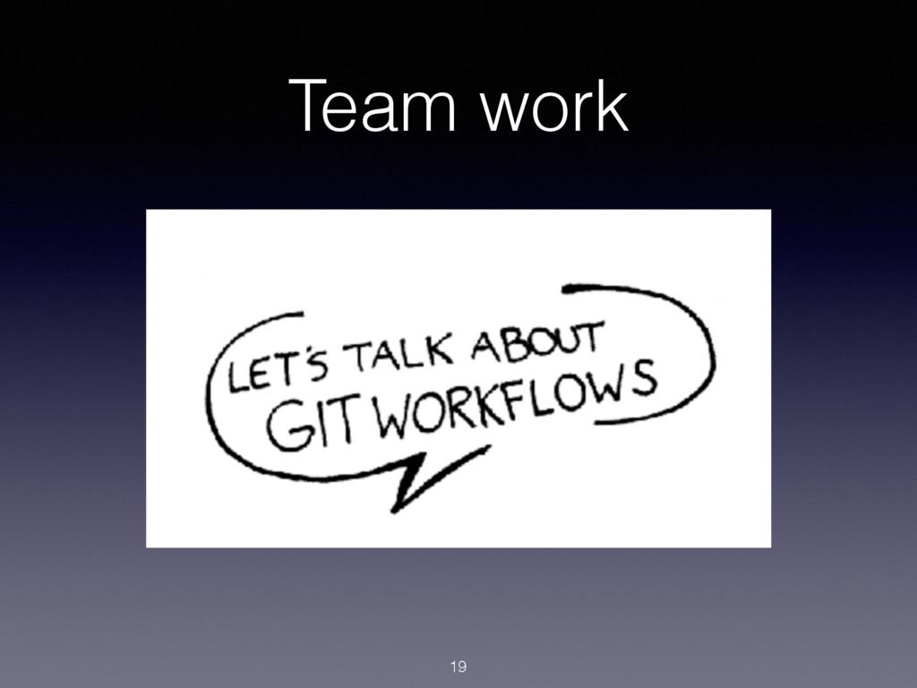 Team work 19