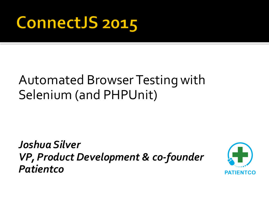 Automated Browser Testing with  Selenium (...