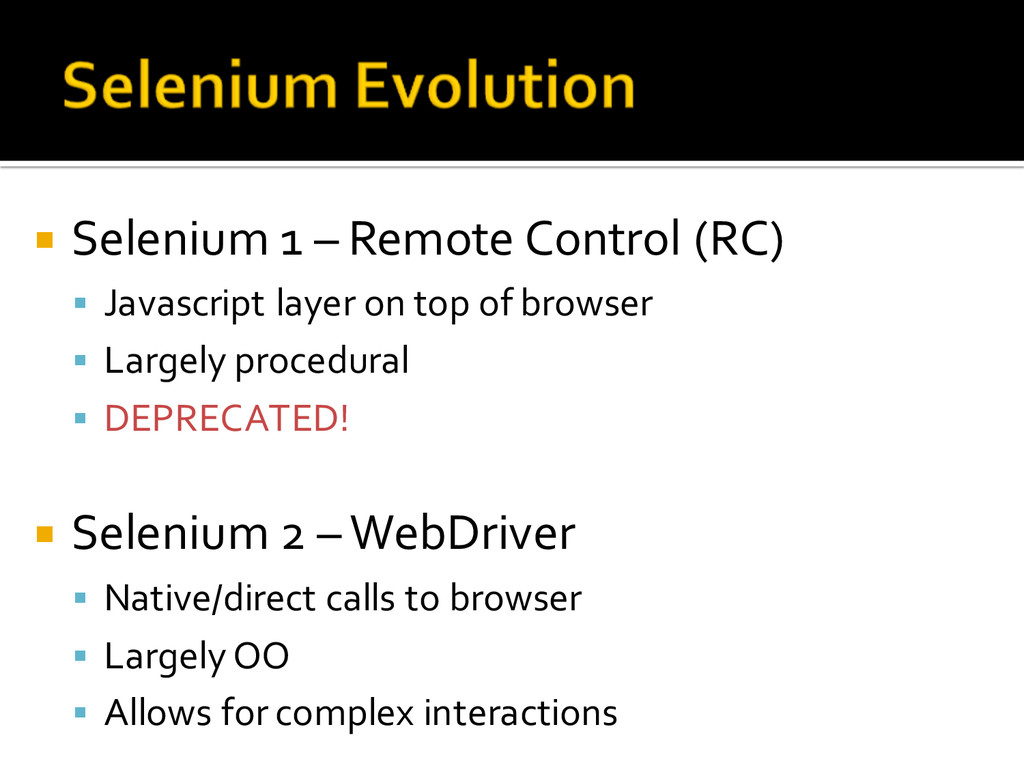¡ Selenium 1 – Remote Control (RC) § Java...