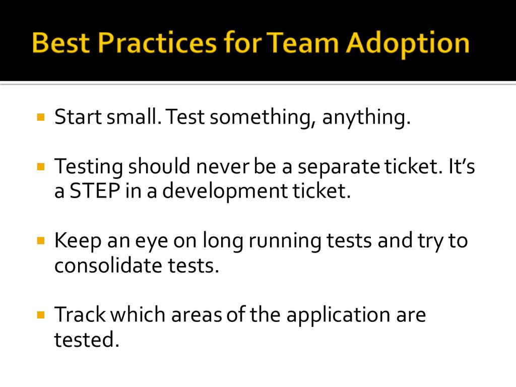 ¡ Start small. Test something, anything. ¡...