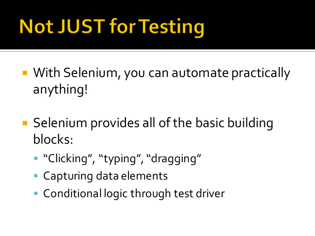¡ With Selenium, you can automate practic...