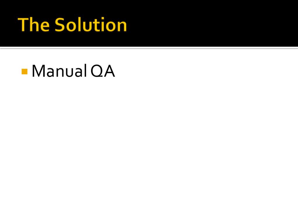 ¡ Manual QA