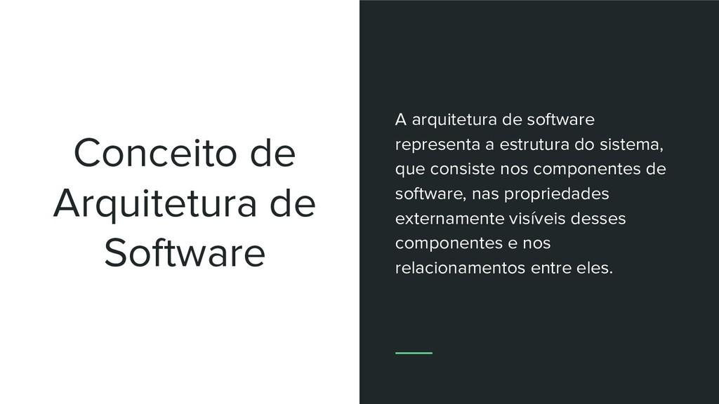 Conceito de Arquitetura de Software A arquitetu...