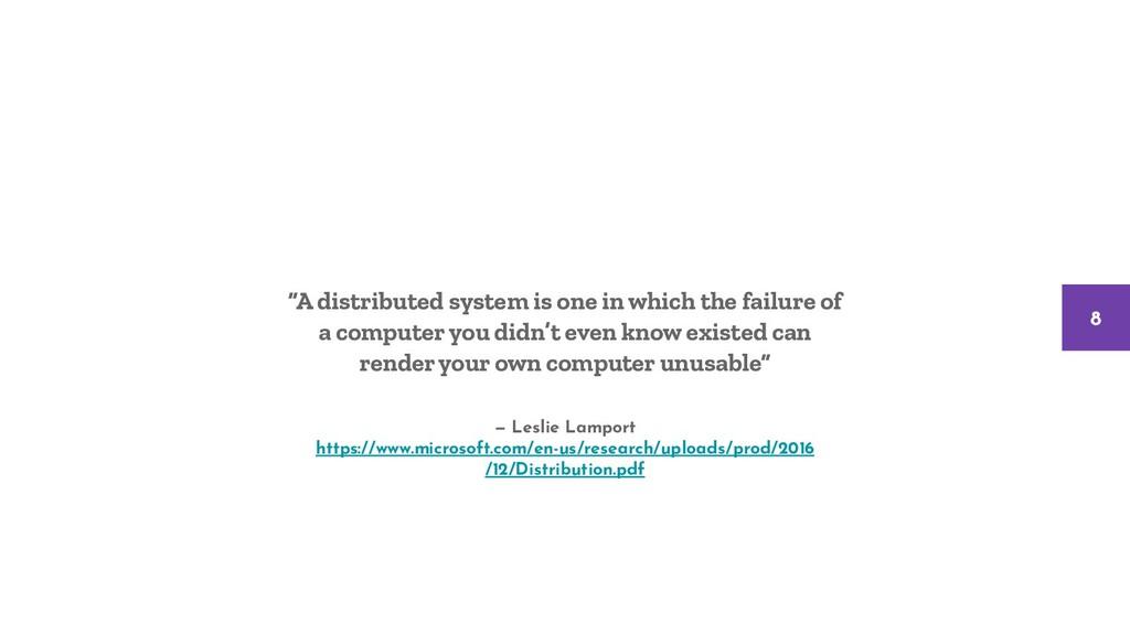 — Leslie Lamport https://www.microsoft.com/en-u...