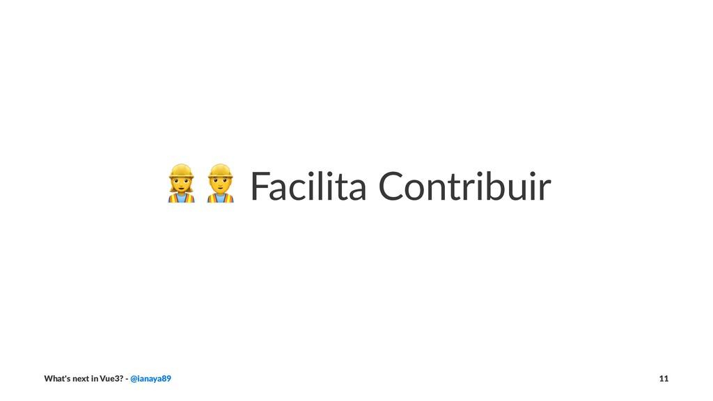 "!"" Facilita Contribuir What's next in Vue3? - @..."