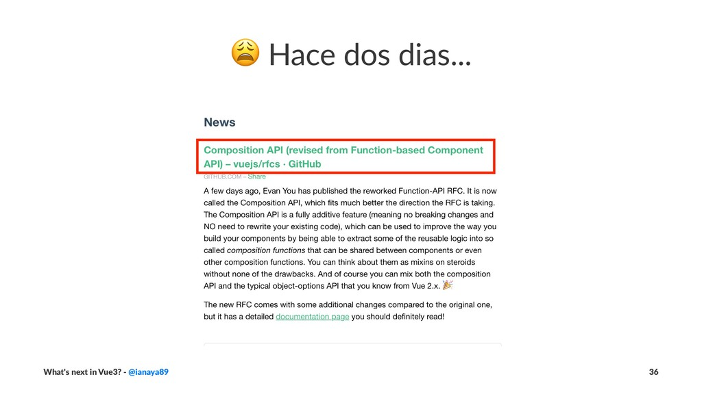 ! Hace dos dias... What's next in Vue3? - @iana...