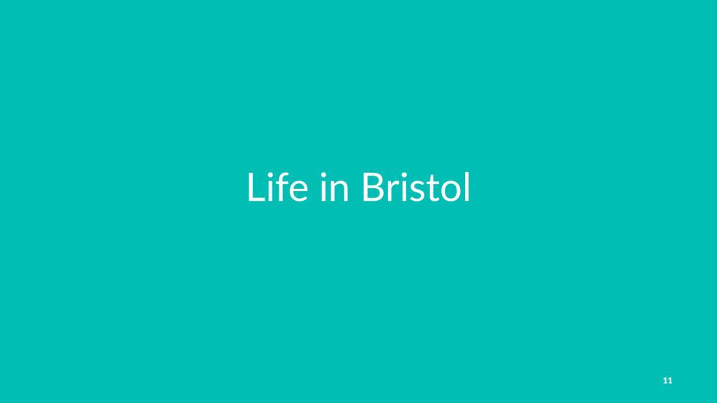 Life in Bristol 11